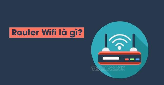 router-wifi-la-gi