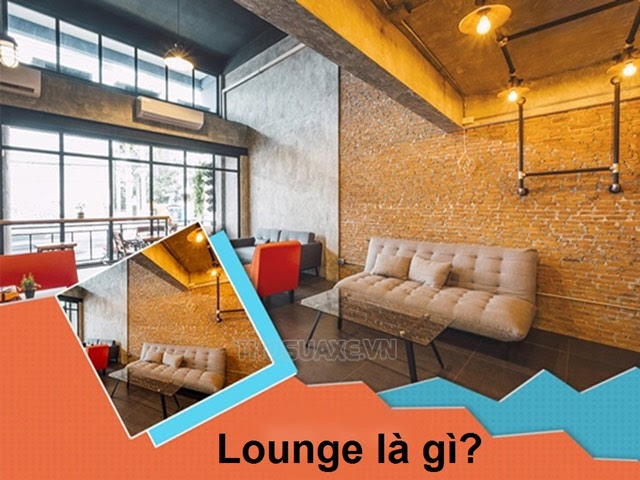 Lounge là gì?
